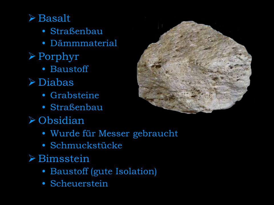 Basalt Porphyr Diabas Obsidian Bimsstein Straßenbau Dämmmaterial