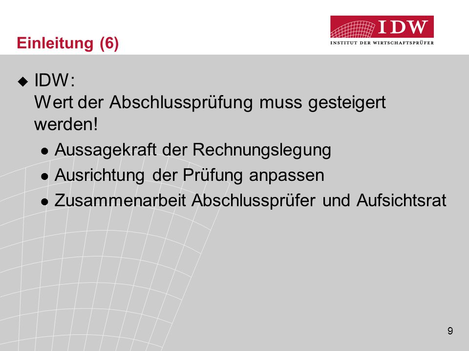 IDW: Wert der Abschlussprüfung muss gesteigert werden!