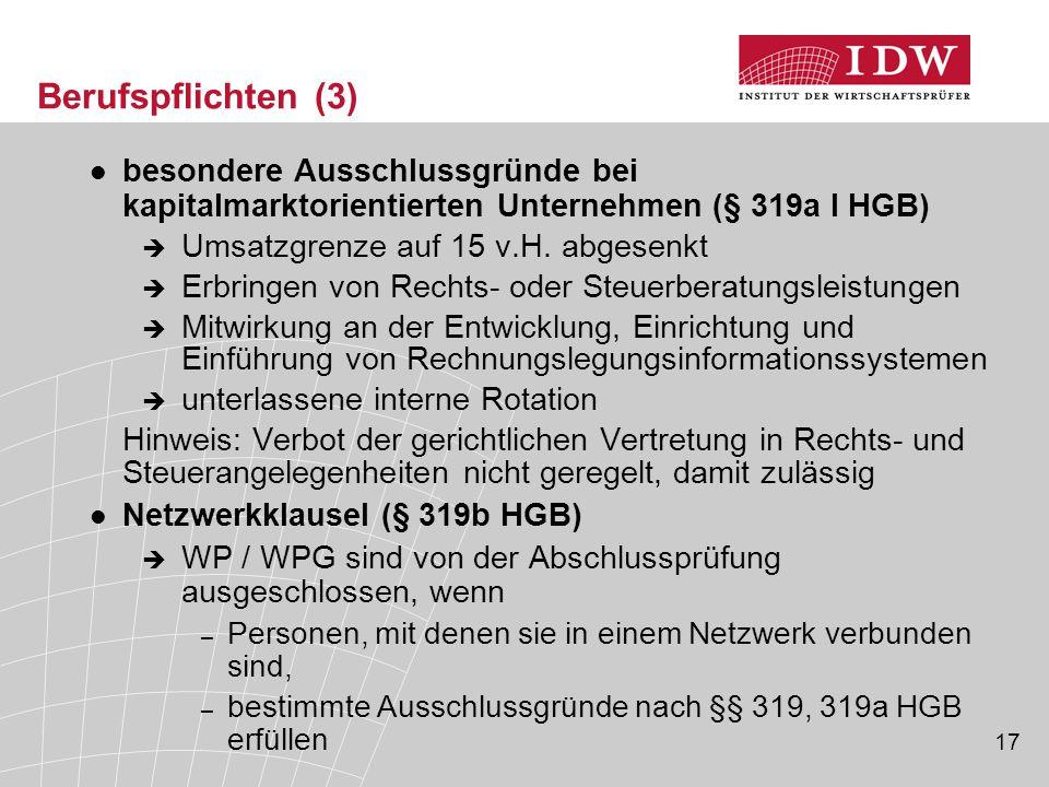 Berufspflichten (3) besondere Ausschlussgründe bei kapitalmarktorientierten Unternehmen (§ 319a I HGB)