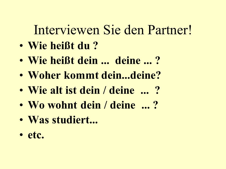 Interviewen Sie den Partner!