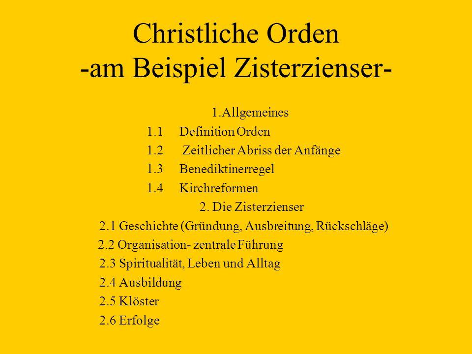 Christliche Orden -am Beispiel Zisterzienser-