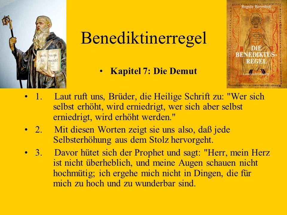 Benediktinerregel Kapitel 7: Die Demut