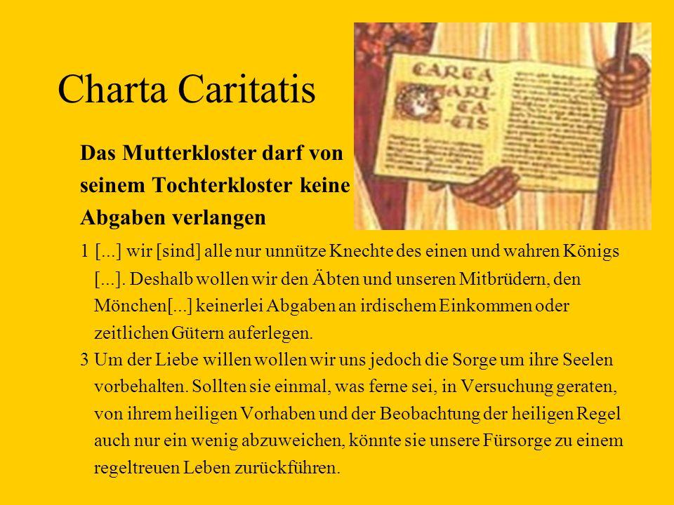 Charta Caritatis Das Mutterkloster darf von