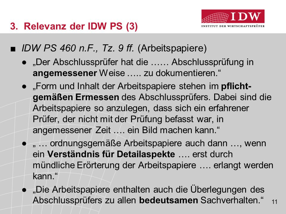 IDW PS 460 n.F., Tz. 9 ff. (Arbeitspapiere)