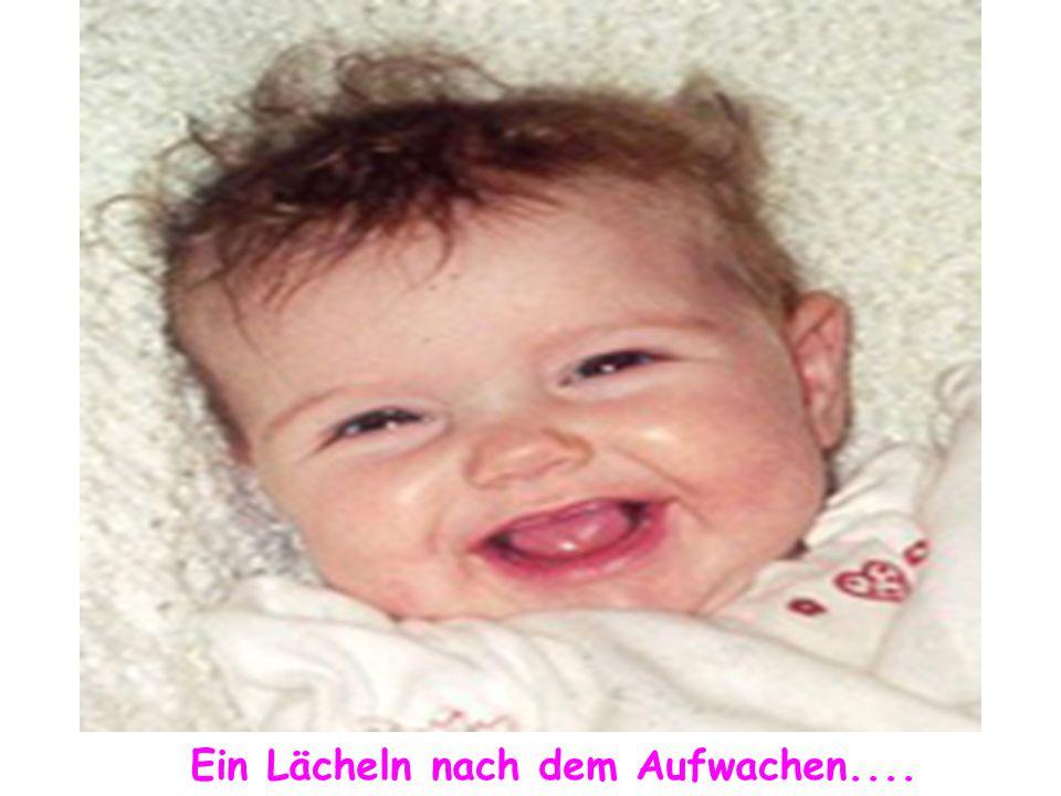 Ein Lächeln nach dem Aufwachen....