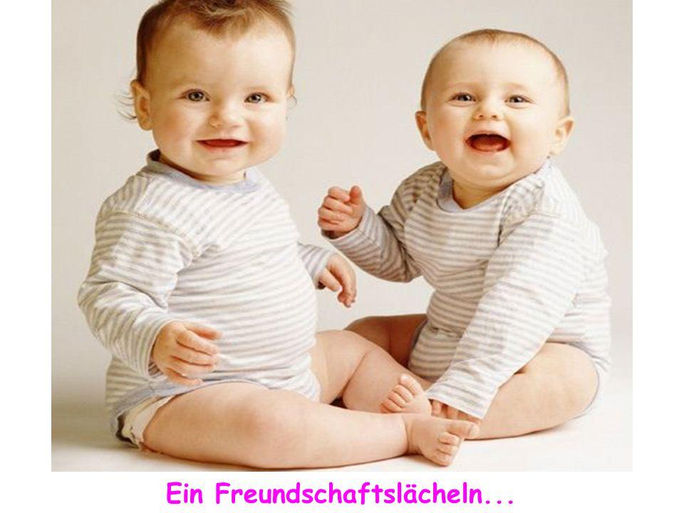 Ein Freundschaftslächeln...