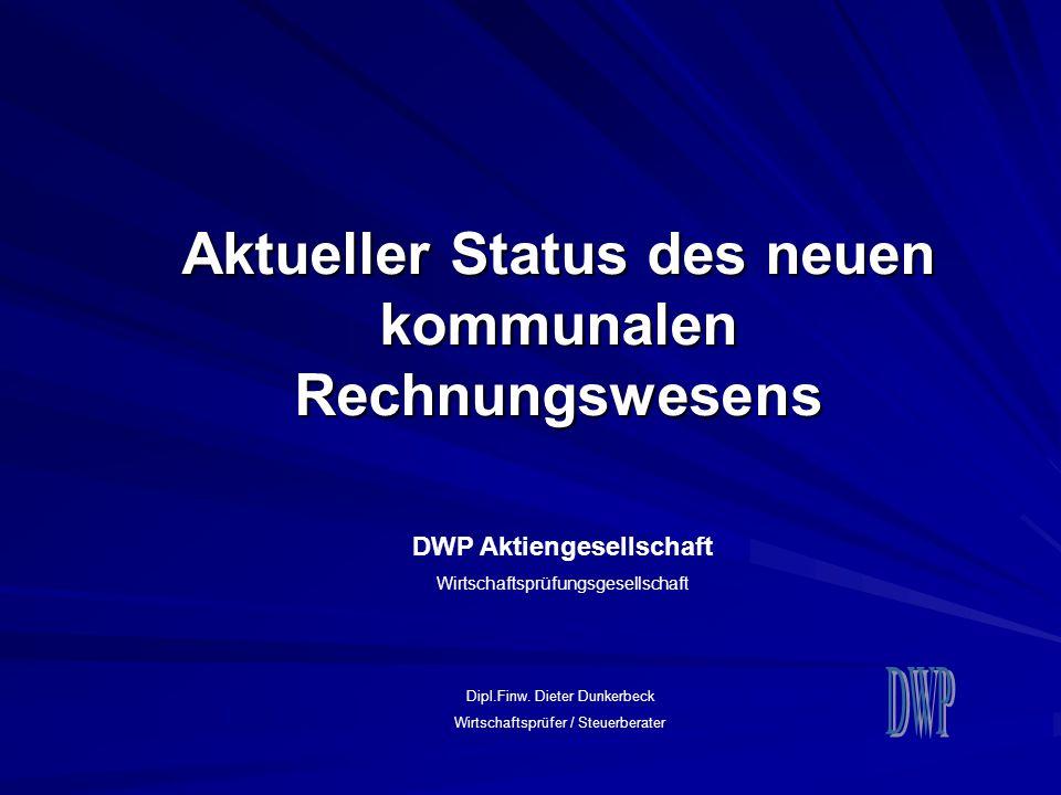 Aktueller Status des neuen kommunalen Rechnungswesens
