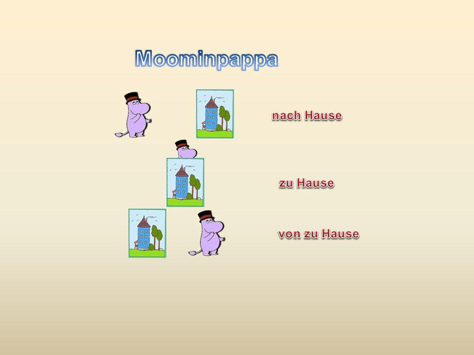 Moominpappa nach Hause zu Hause von zu Hause