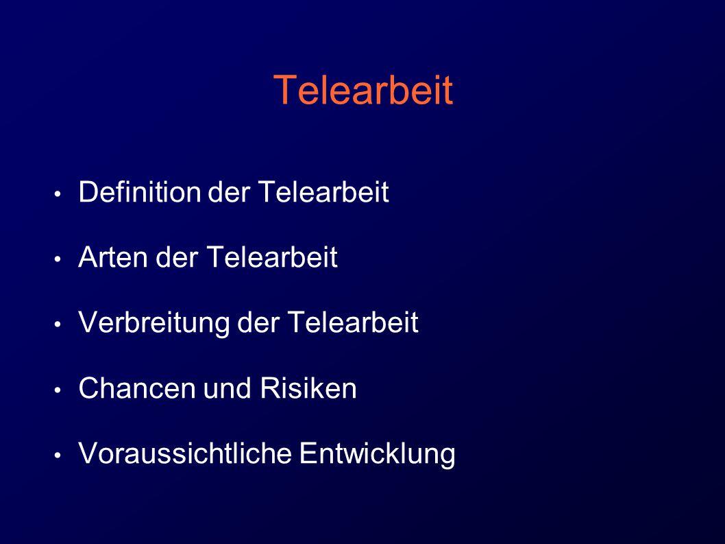 Telearbeit Definition der Telearbeit Arten der Telearbeit