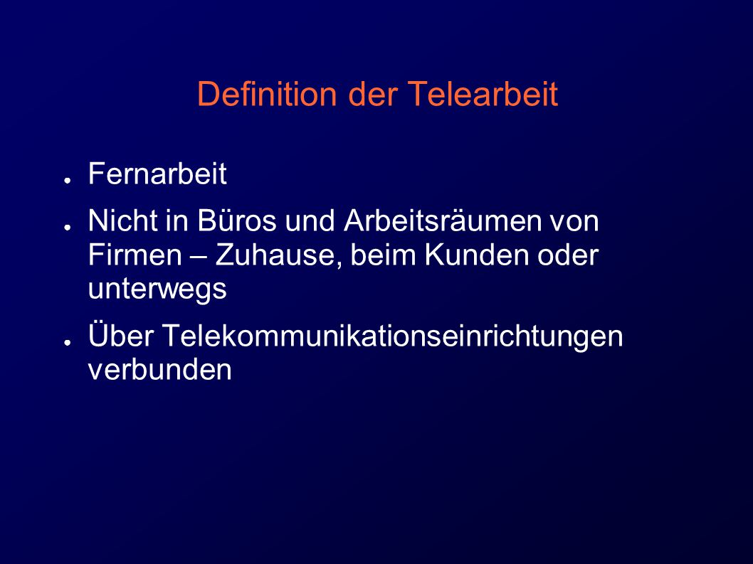 Definition der Telearbeit