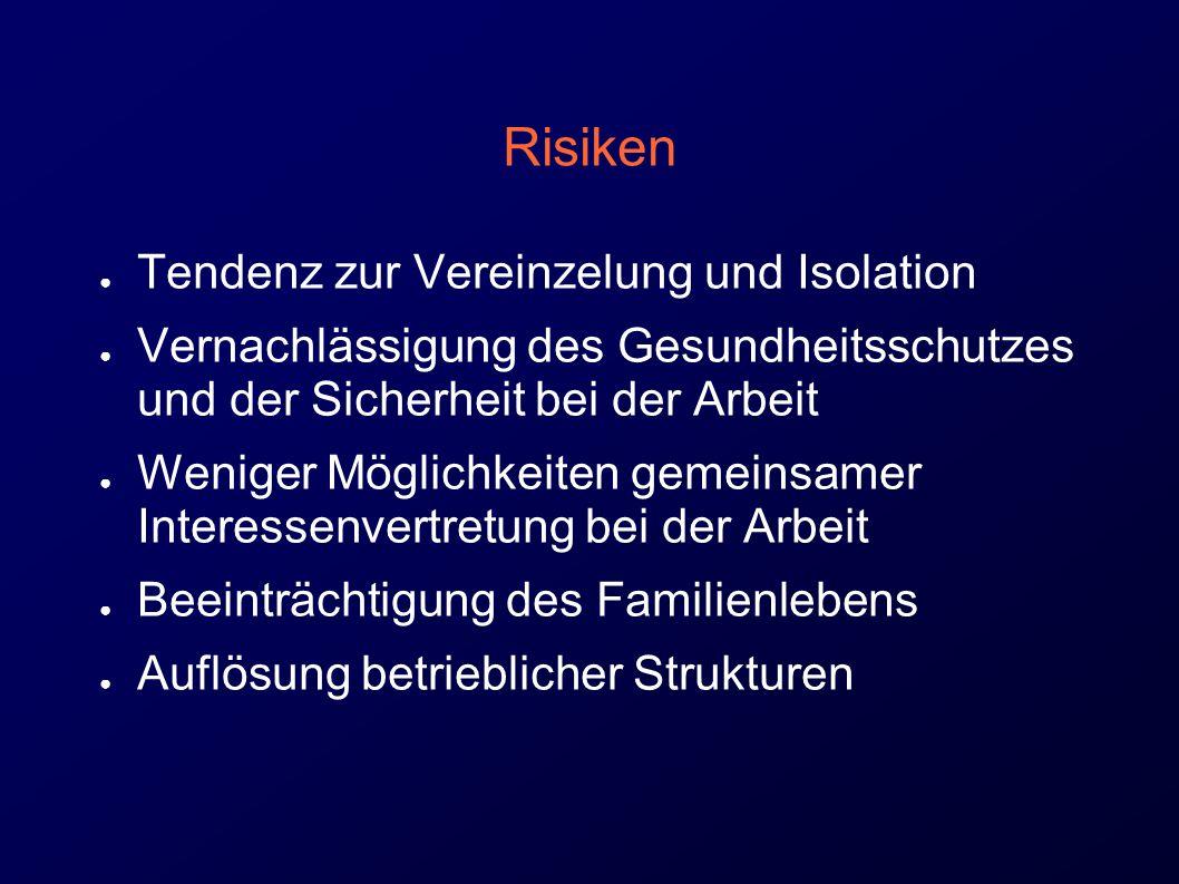 Risiken Tendenz zur Vereinzelung und Isolation
