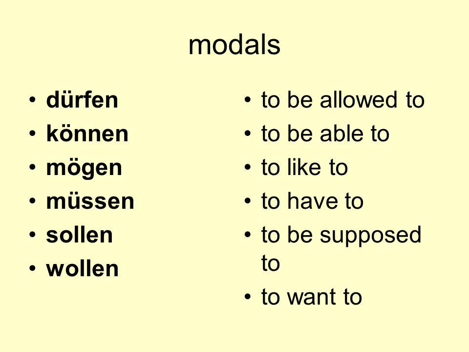 modals dürfen können mögen müssen sollen wollen to be allowed to