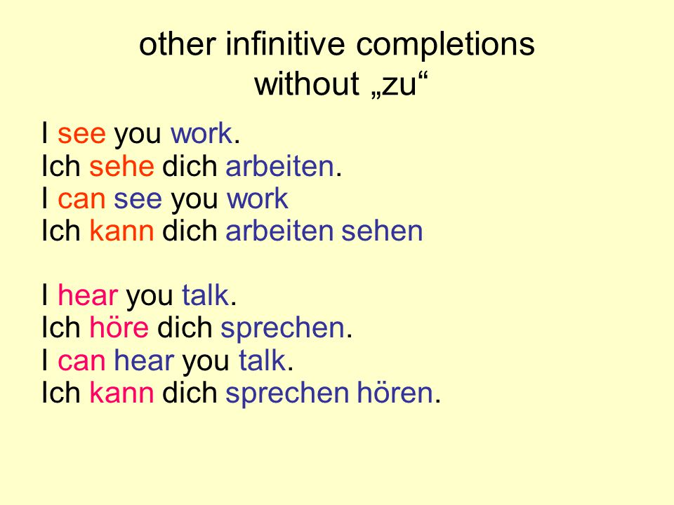 "other infinitive completions without ""zu"