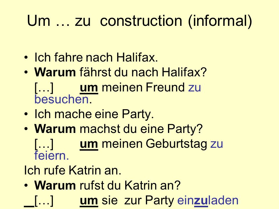 Um … zu construction (informal)
