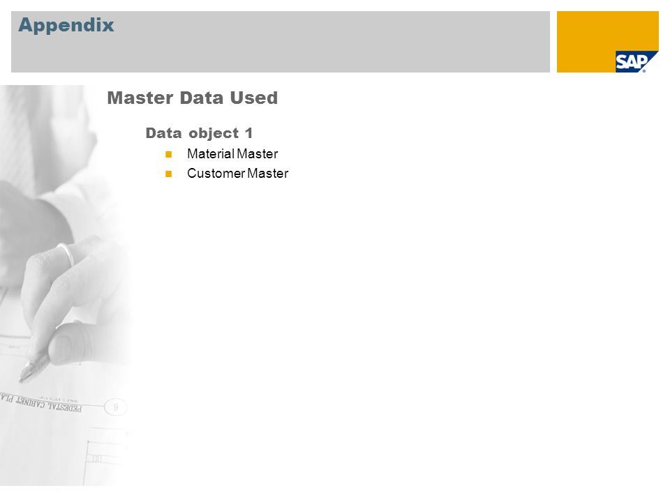 Appendix Master Data Used Data object 1 Material Master