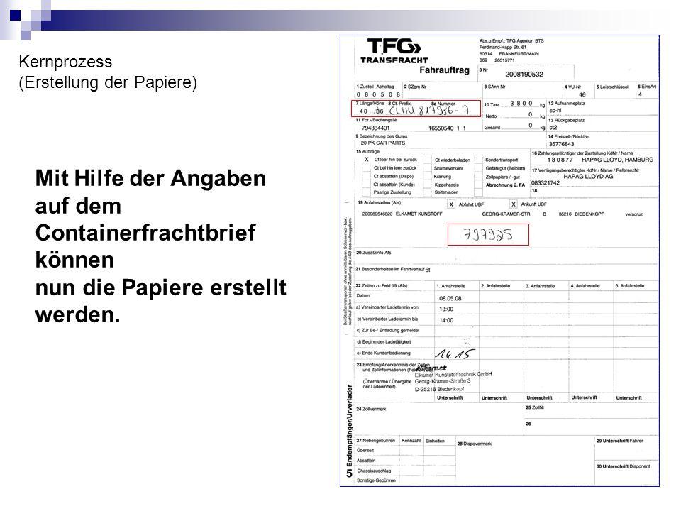 Mit Hilfe der Angaben auf dem Containerfrachtbrief können