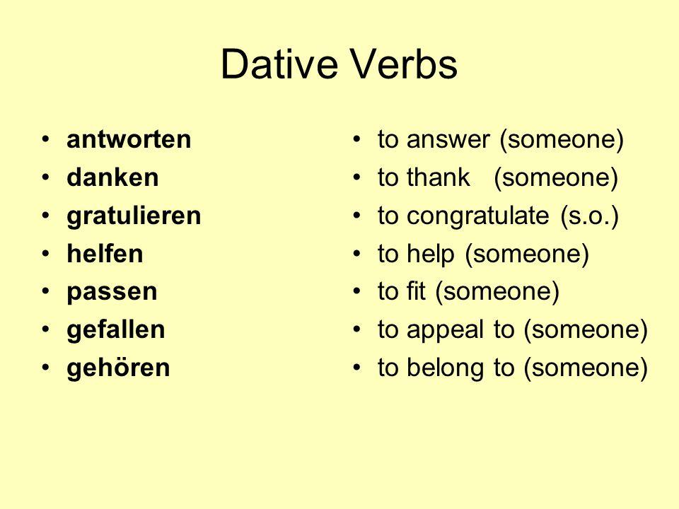 Dative Verbs antworten danken gratulieren helfen passen gefallen