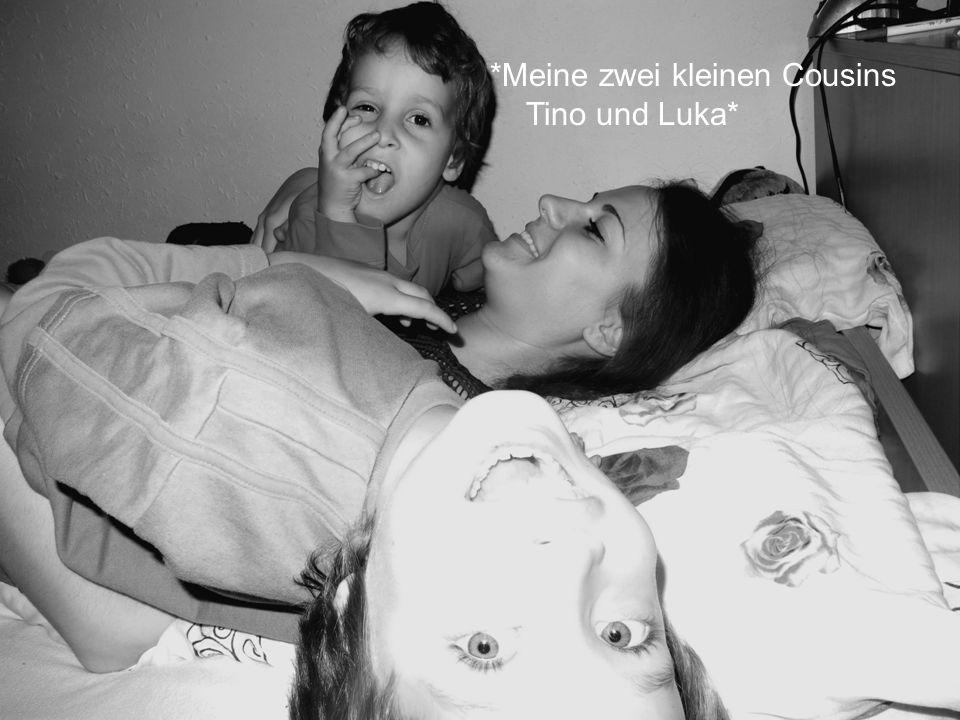 *Meine zwei kleinen Cousins Tino und Luka*