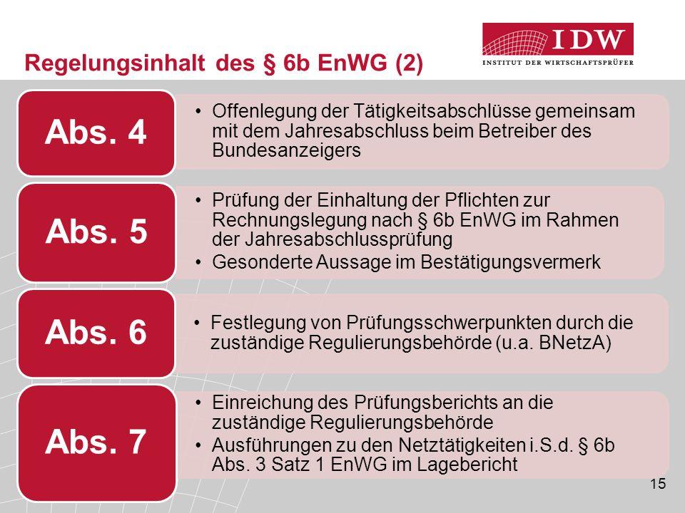 Regelungsinhalt des § 6b EnWG (2)