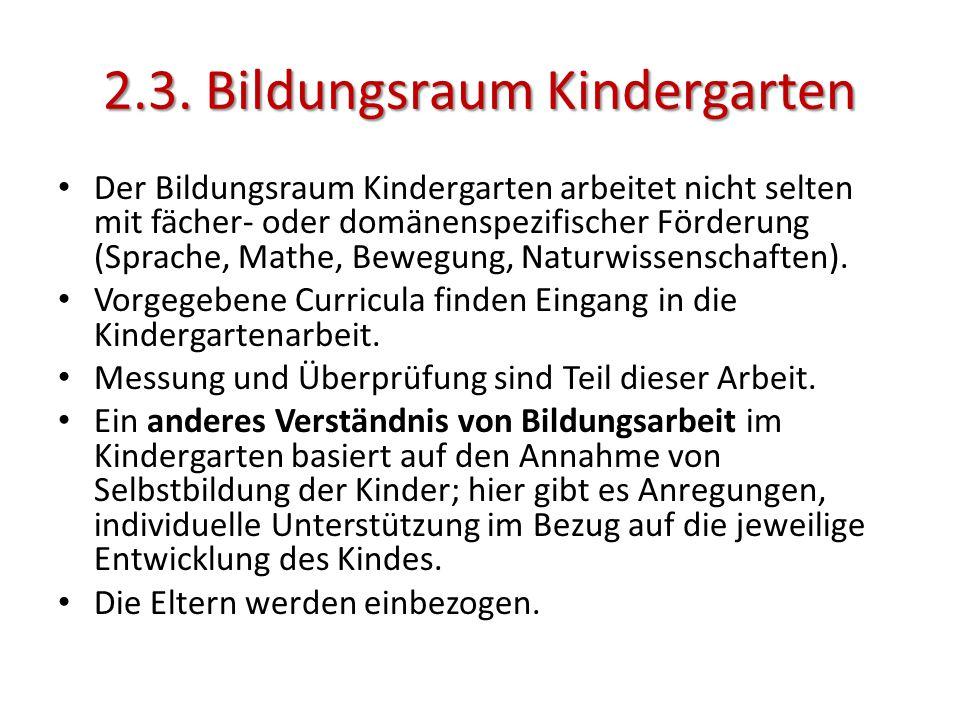 2.3. Bildungsraum Kindergarten
