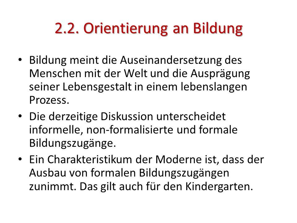 2.2. Orientierung an Bildung