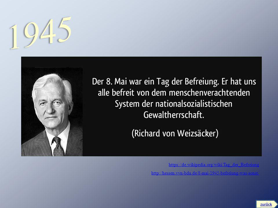 1945 https://de.wikipedia.org/wiki/Tag_der_Befreiung
