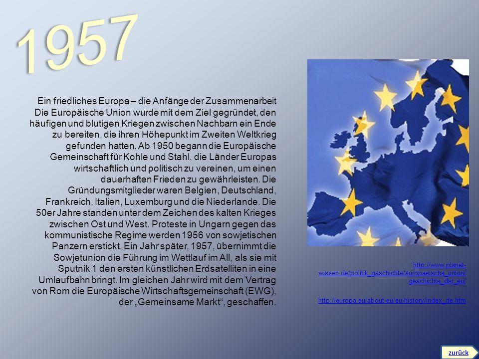 1957 Ein friedliches Europa – die Anfänge der Zusammenarbeit