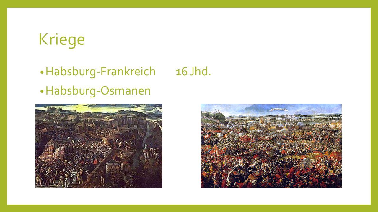 Kriege Habsburg-Frankreich 16 Jhd. Habsburg-Osmanen