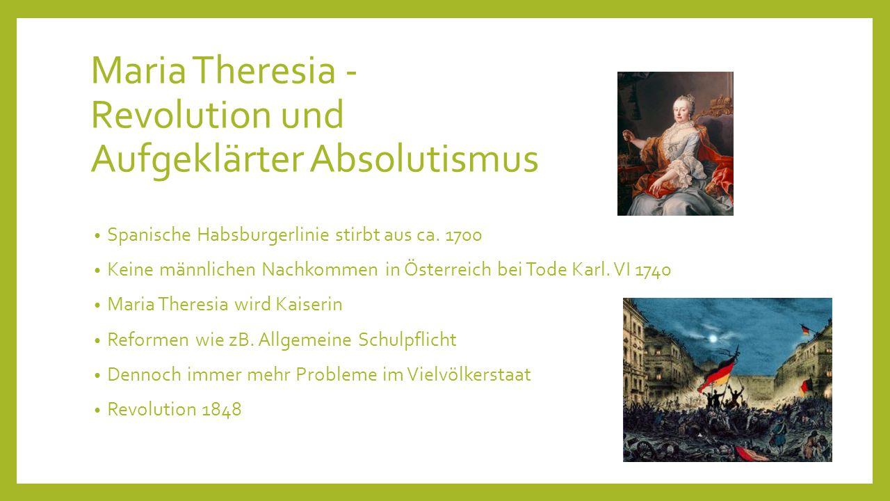 Maria Theresia - Revolution und Aufgeklärter Absolutismus