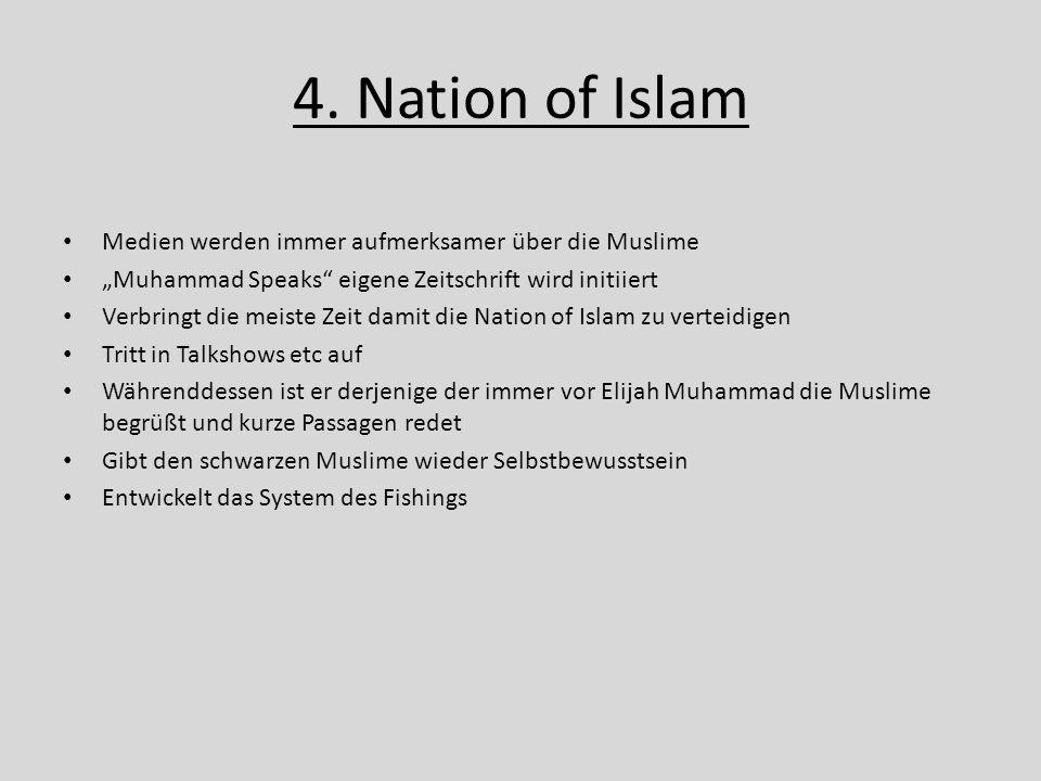 4. Nation of Islam Medien werden immer aufmerksamer über die Muslime