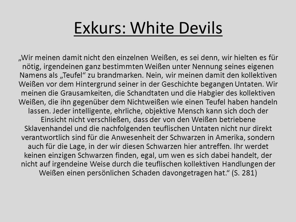 Exkurs: White Devils