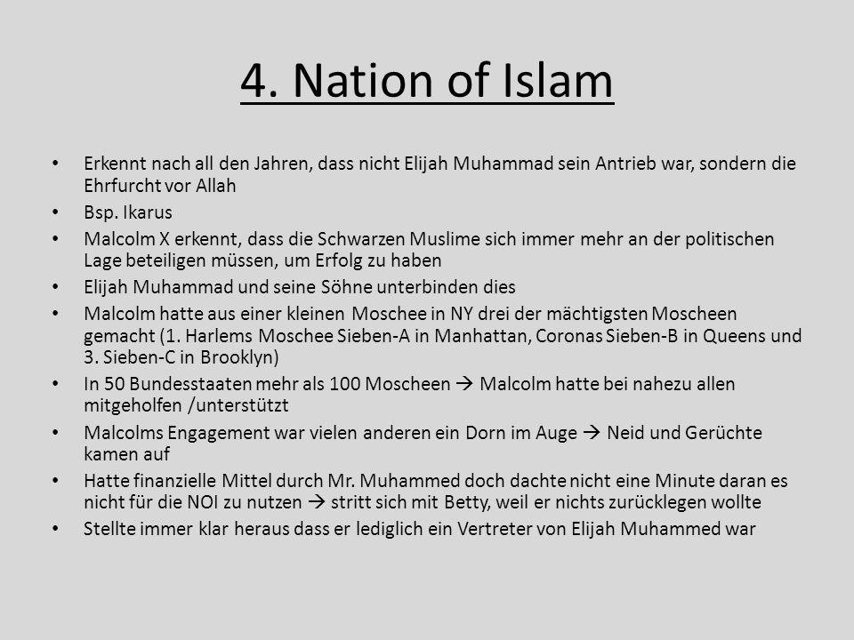 4. Nation of Islam Erkennt nach all den Jahren, dass nicht Elijah Muhammad sein Antrieb war, sondern die Ehrfurcht vor Allah.