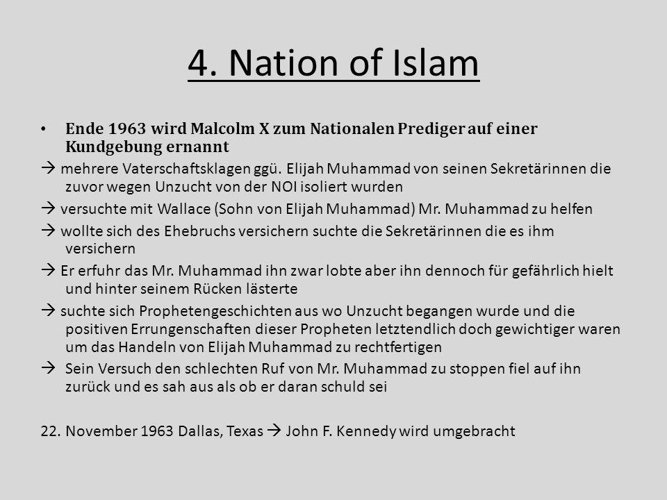 4. Nation of Islam Ende 1963 wird Malcolm X zum Nationalen Prediger auf einer Kundgebung ernannt.