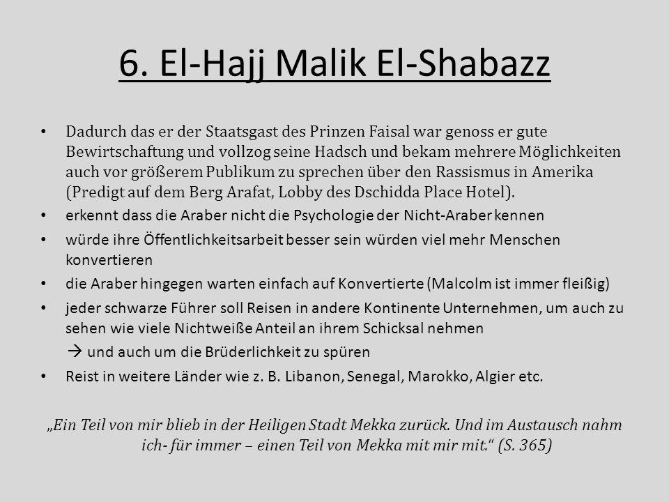 6. El-Hajj Malik El-Shabazz