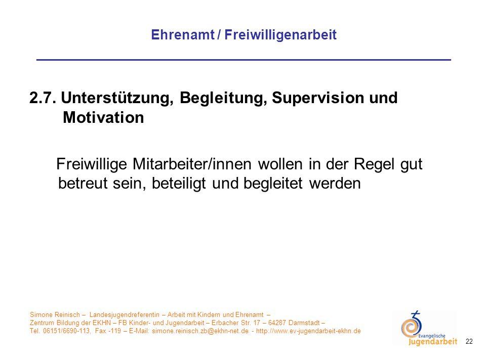 2.7. Unterstützung, Begleitung, Supervision und Motivation