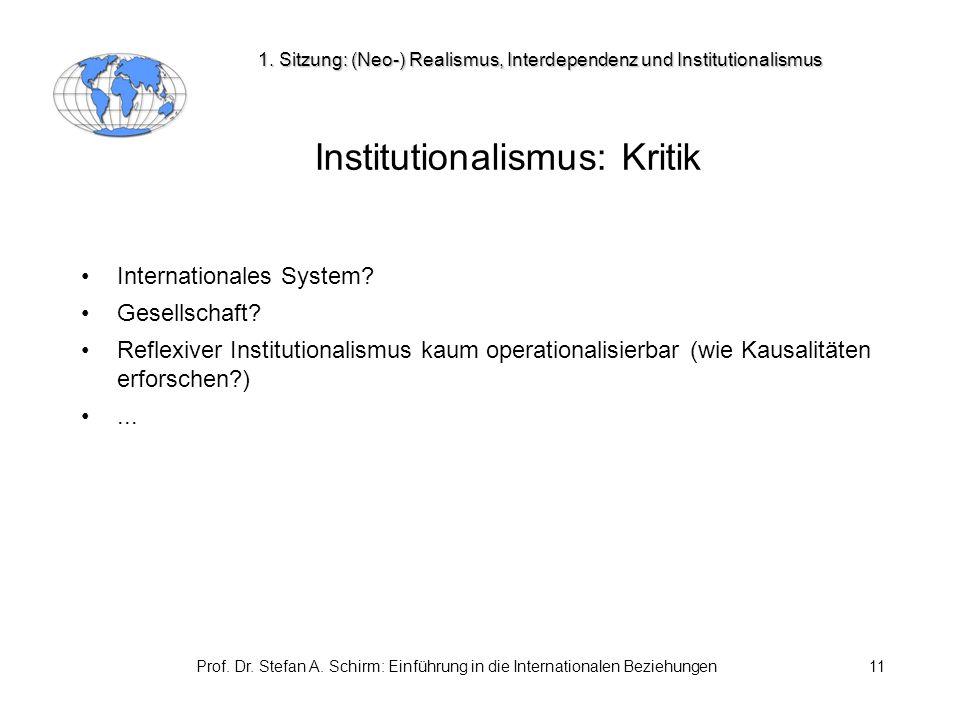 Institutionalismus: Kritik