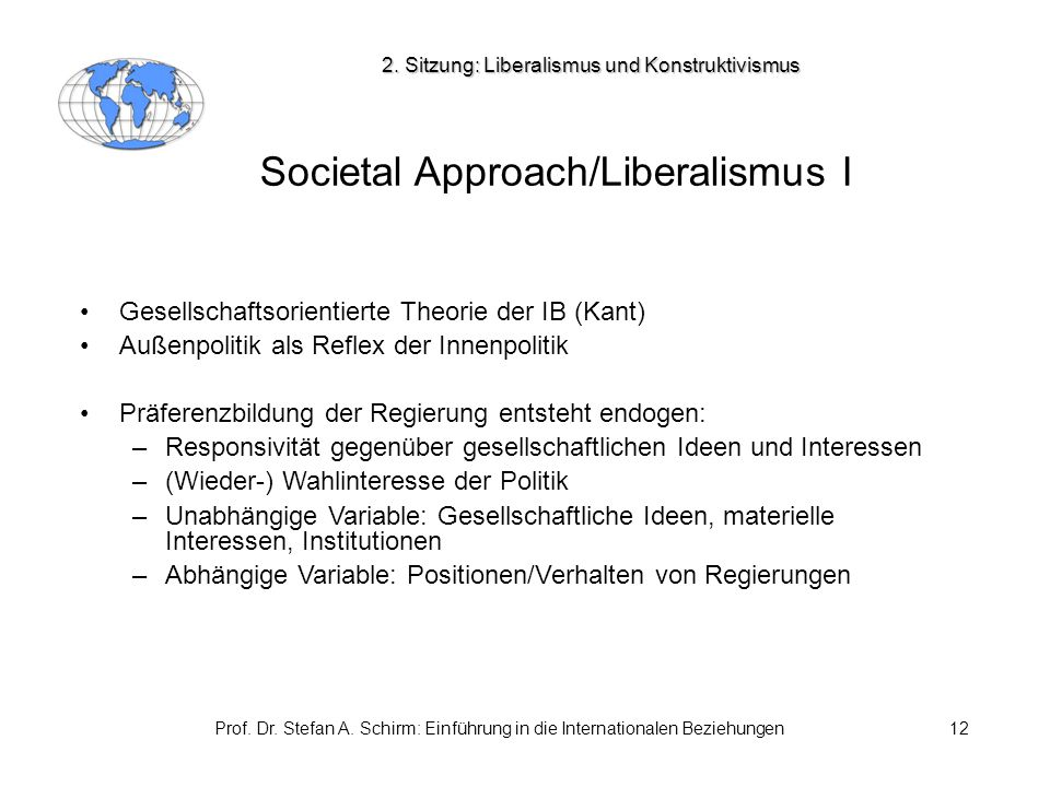 Societal Approach/Liberalismus I