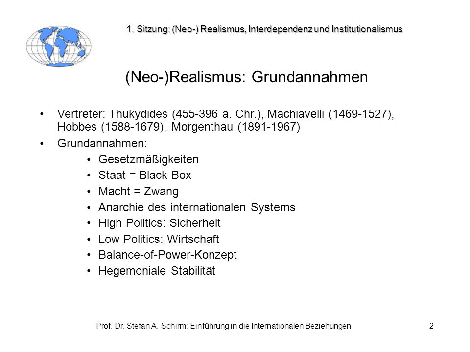 (Neo-)Realismus: Grundannahmen