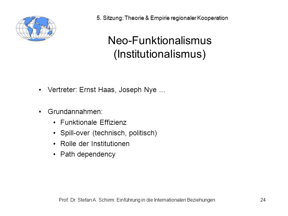 Neo-Funktionalismus (Institutionalismus)