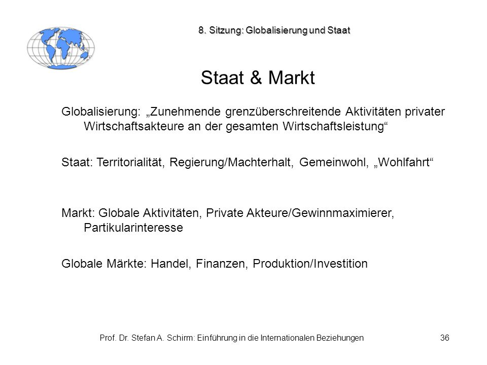 8. Sitzung: Globalisierung und Staat