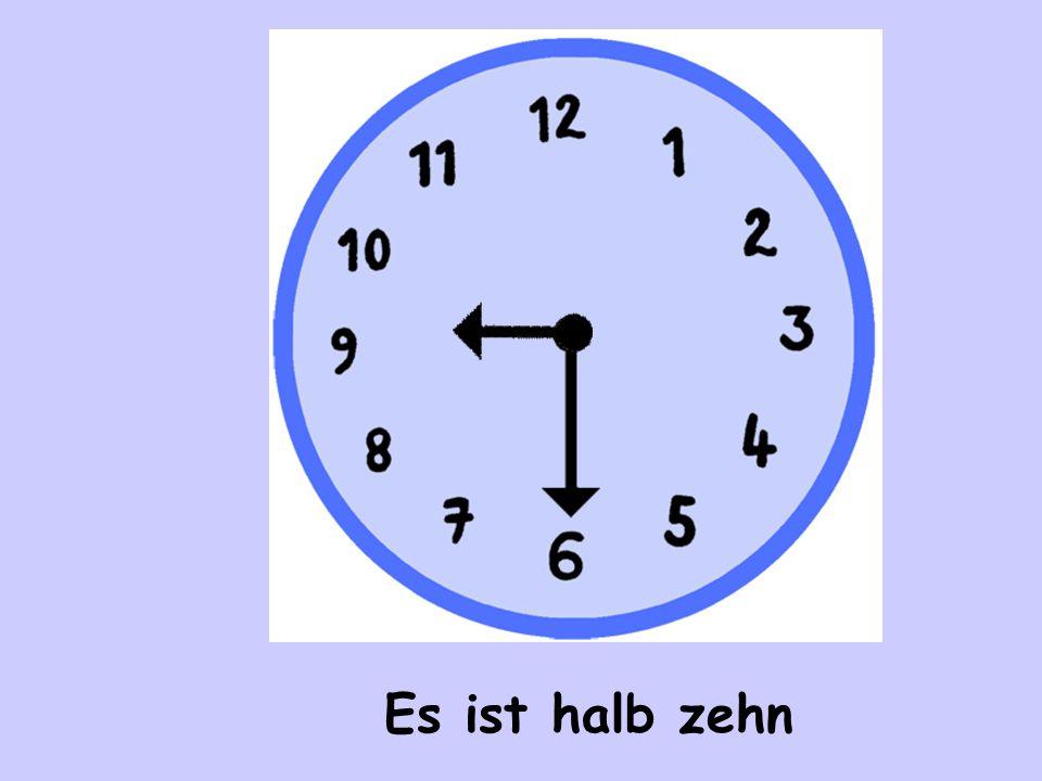Es ist halb zehn
