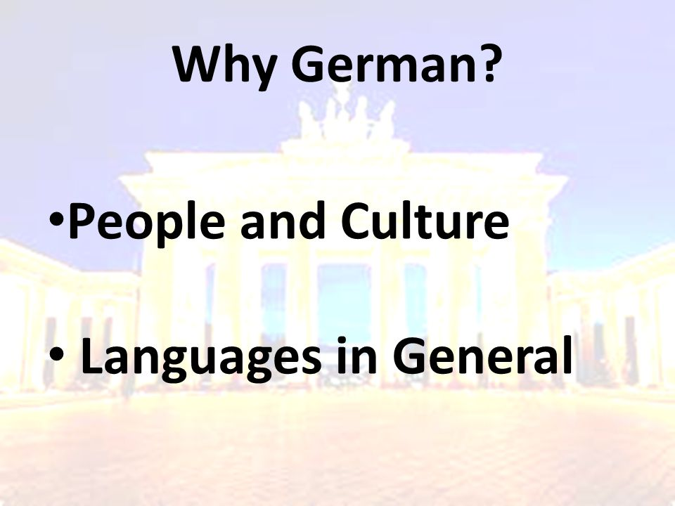Why German People and Culture Languages in General