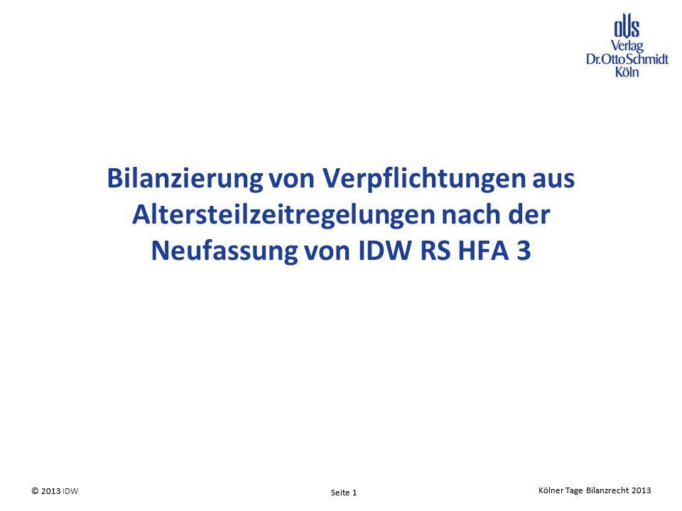 Bilanzierung von Verpflichtungen aus Altersteilzeitregelungen nach der Neufassung von IDW RS HFA 3