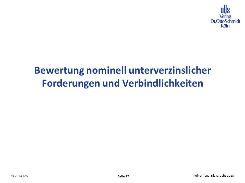 Bewertung nominell unterverzinslicher Forderungen und Verbindlichkeiten