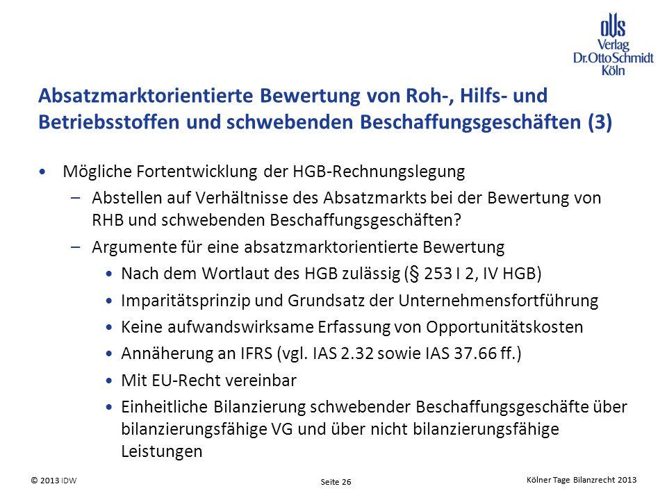 Absatzmarktorientierte Bewertung von Roh-, Hilfs- und Betriebsstoffen und schwebenden Beschaffungsgeschäften (3)