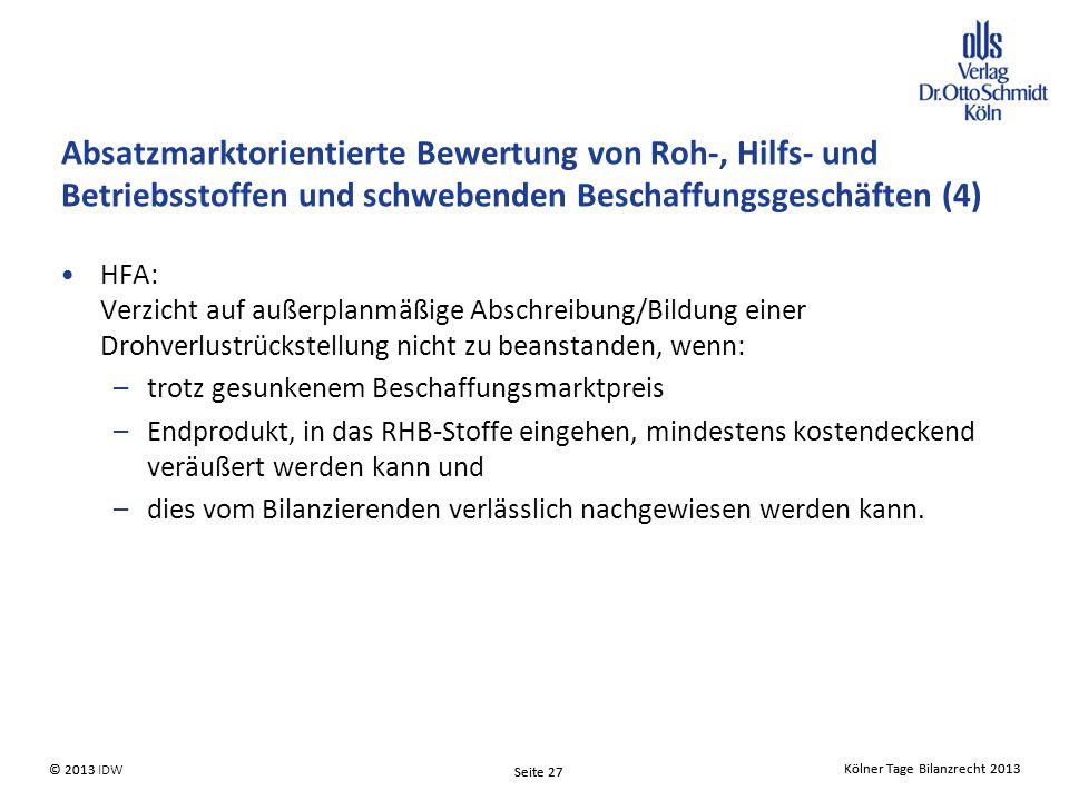 Absatzmarktorientierte Bewertung von Roh-, Hilfs- und Betriebsstoffen und schwebenden Beschaffungsgeschäften (4)