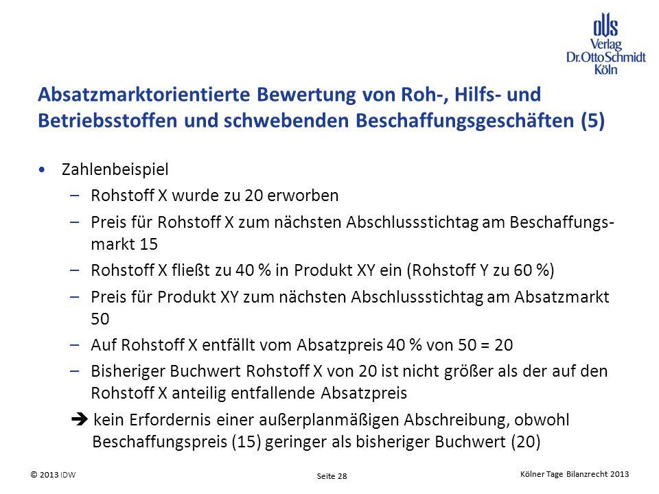 Absatzmarktorientierte Bewertung von Roh-, Hilfs- und Betriebsstoffen und schwebenden Beschaffungsgeschäften (5)