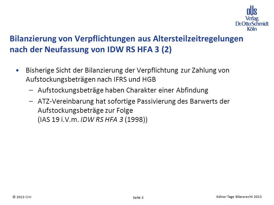 Bilanzierung von Verpflichtungen aus Altersteilzeitregelungen nach der Neufassung von IDW RS HFA 3 (2)