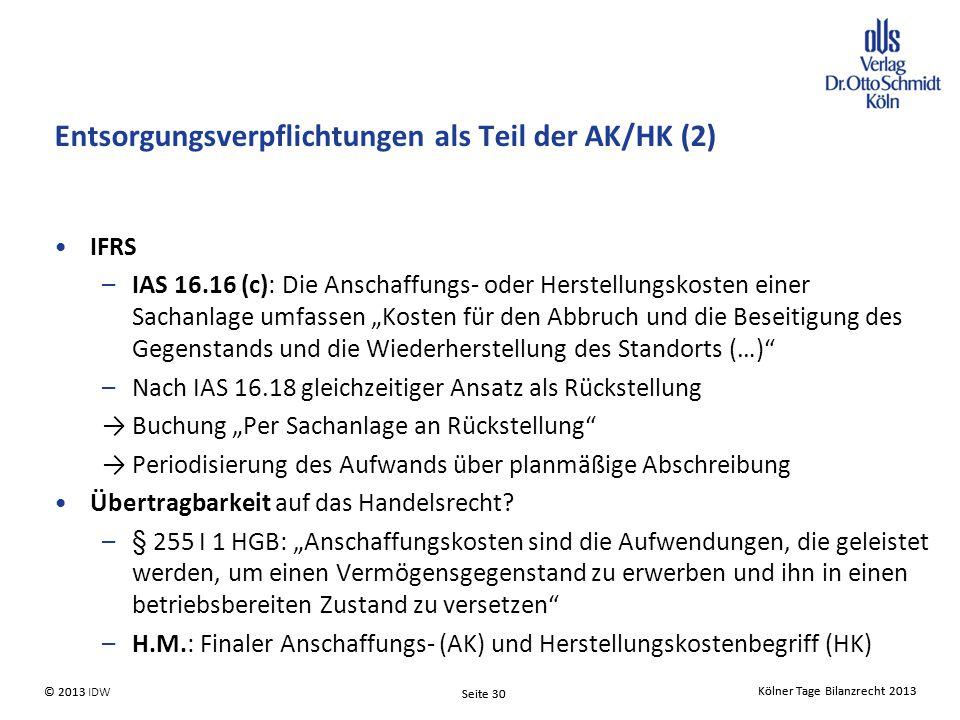 Entsorgungsverpflichtungen als Teil der AK/HK (2)