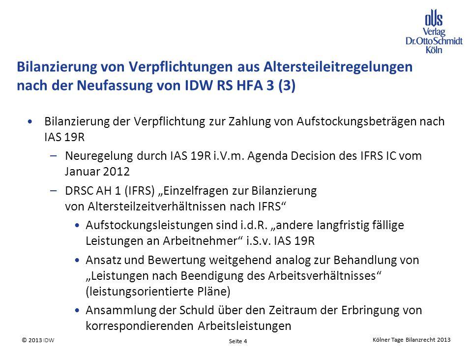 Bilanzierung von Verpflichtungen aus Altersteileitregelungen nach der Neufassung von IDW RS HFA 3 (3)